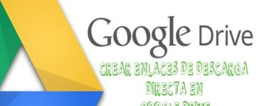 Crear enlaces de descarga directa en Google Drive